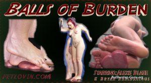 Ballbustin' & Foot Lovin' – Balls of Burden – Alexis Blaze