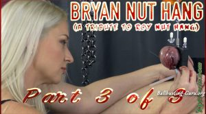 Ballbustin' & Foot Lovin' – Goddess Anat – Bryan Nut Hang – part 3 of 3